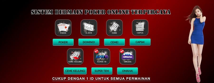 Sistem Bermain Poker Online Terpercaya